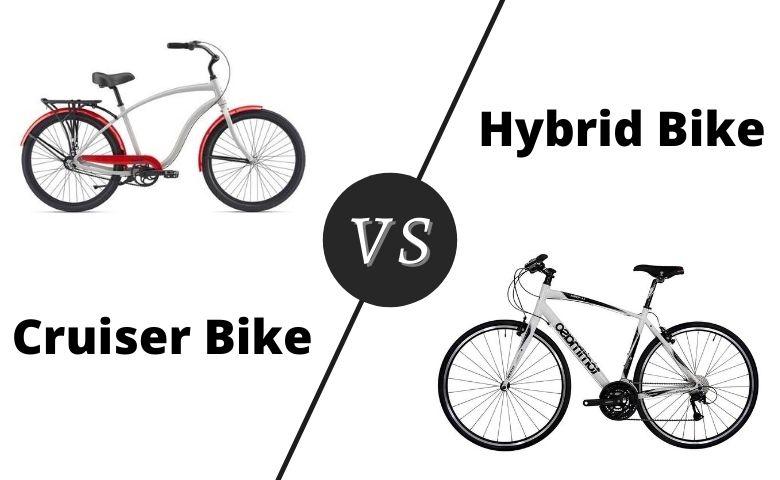 Cruiser vs Hybrid Bike
